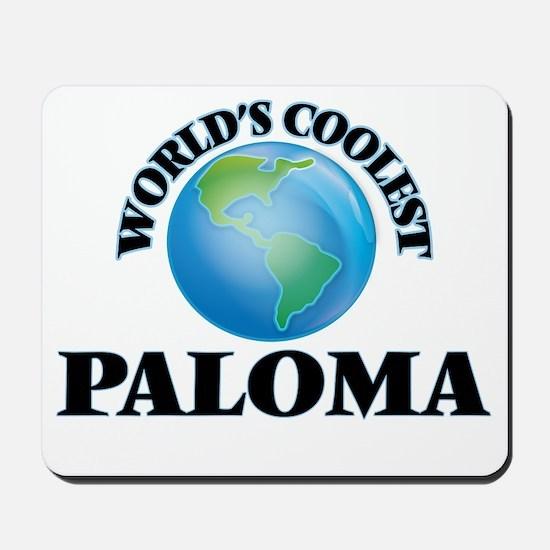 World's Coolest Paloma Mousepad