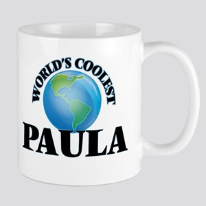World's Coolest Paula Mugs