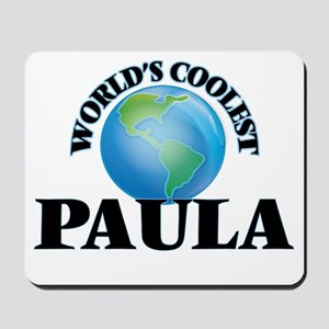 World's Coolest Paula Mousepad