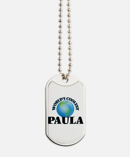 World's Coolest Paula Dog Tags