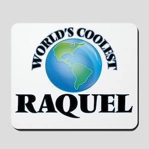 World's Coolest Raquel Mousepad