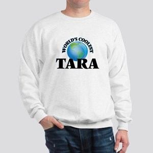 World's Coolest Tara Sweatshirt