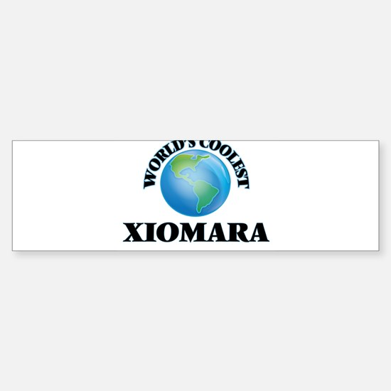 World's Coolest Xiomara Bumper Bumper Bumper Sticker
