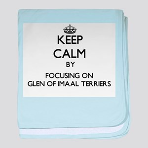 Keep calm by focusing on Glen Of Imaa baby blanket
