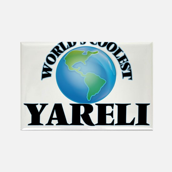 World's Coolest Yareli Magnets