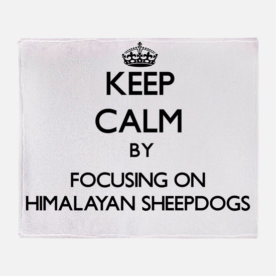 Keep calm by focusing on Himalayan S Throw Blanket