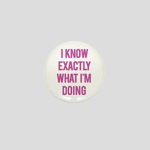 I Know... Mini Button
