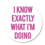 I Know... Round Car Magnet