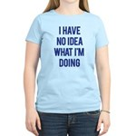 I Don't Know... Women's Light T-Shirt