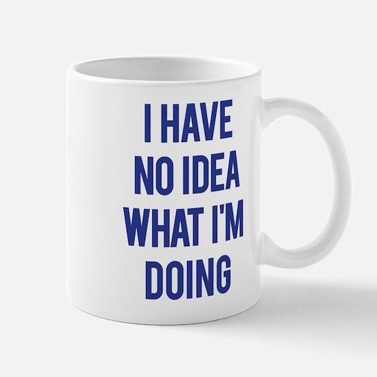 I Don't Know... Mug