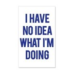 I Don't Know... 20x12 Wall Decal