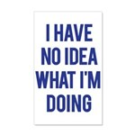 I Don't Know... 35x21 Wall Decal