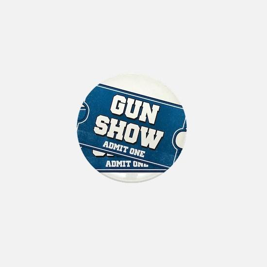 Gun Show Tickets Mini Button