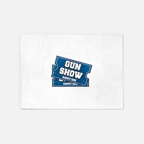 Gun Show Tickets 5'x7'Area Rug