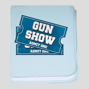 Gun Show Tickets baby blanket