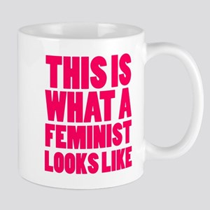 This is What A Feminist Looks Like Mugs