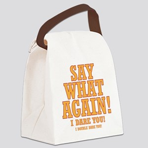 Say What Again! Canvas Lunch Bag