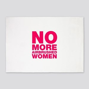 No More Airbrushed Women 5'x7'Area Rug