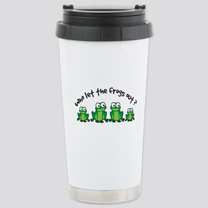 Who Let The Frogs Out Stainless Steel Travel Mug