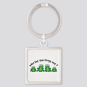 Who Let The Frogs Out Square Keychain
