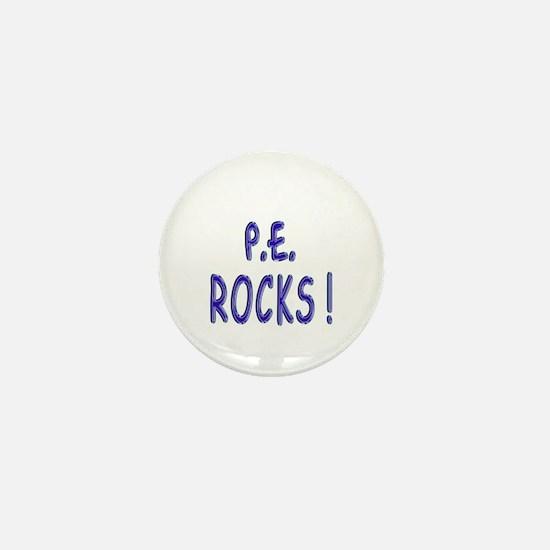 P.E. Rocks ! Mini Button
