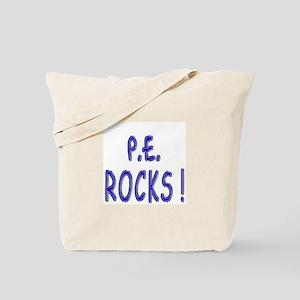 P.E. Rocks ! Tote Bag
