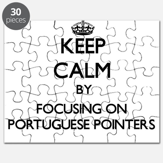 Keep calm by focusing on Portuguese Pointer Puzzle