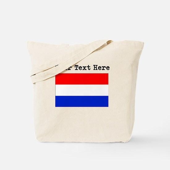 Custom Netherlands Flag Tote Bag