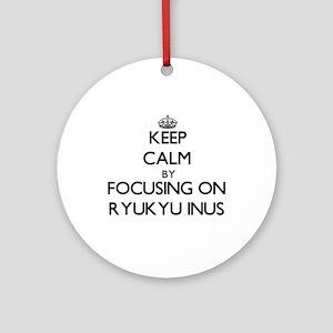 Keep calm by focusing on Ryukyu I Ornament (Round)