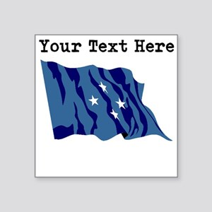 Custom Micronesia Flag Sticker