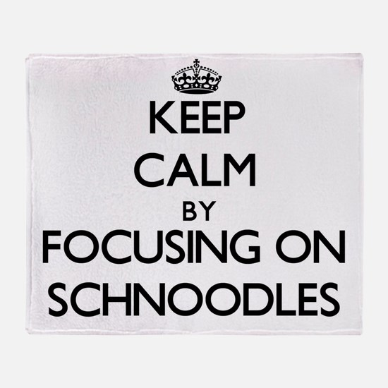 Keep calm by focusing on Schnoodles Throw Blanket