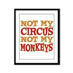 Not my Circus Framed Panel Print