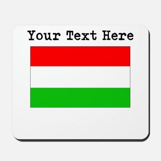 Custom Hungary Flag Mousepad