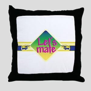 Let's mate Throw Pillow