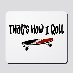 Skateboard Roll Mousepad
