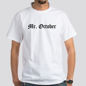Mr. October White T-Shirt