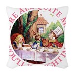 ALICE_ Were all Mad_PINK copy Woven Throw Pill