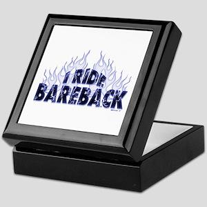 I ride Bareback Keepsake Box