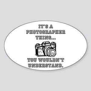 It's A Photographer Thing Sticker