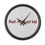 that August kid Large Wall Clock