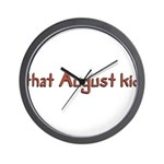that August kid Wall Clock