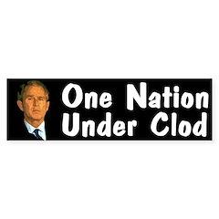 One Nation Under Clod (bumper sticker)
