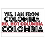 Yes, I am from Colombia Posters