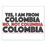 Yes, I Am From Colombia Posters Small Poster