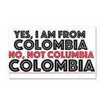 Yes, I am from Colombia Car Magnet 20 x 12