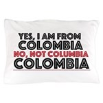Yes, I Am From Colombia Pillow Case
