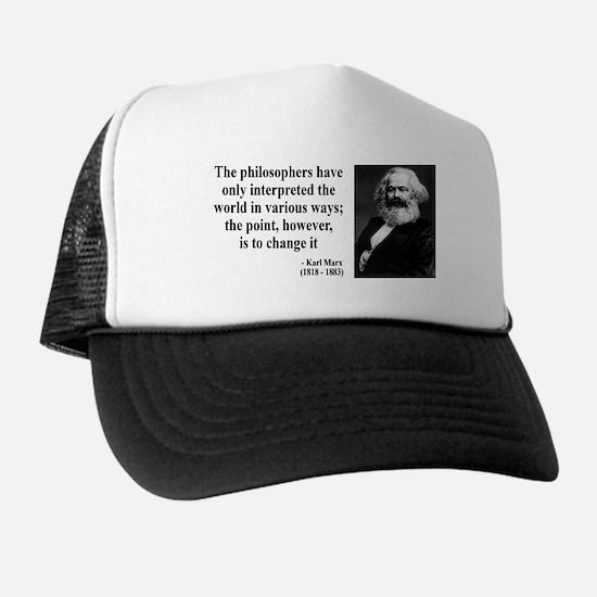 Karl Marx Quote 5 Trucker Hat
