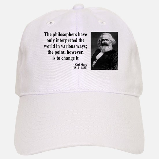 Karl Marx Quote 5 Baseball Baseball Cap