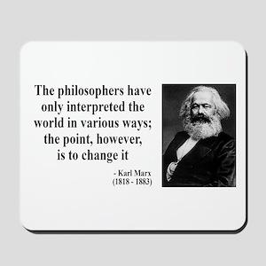 Karl Marx Quote 5 Mousepad