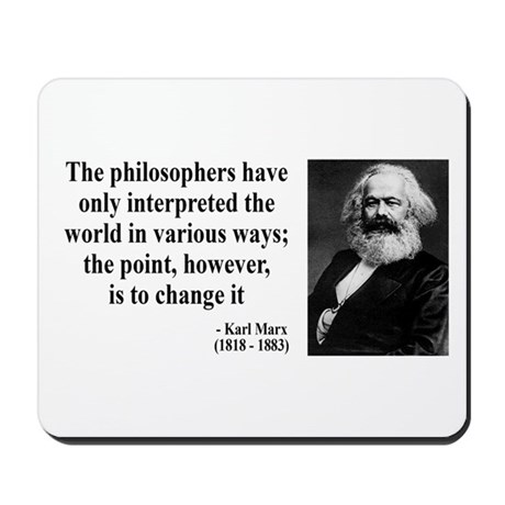 Karl Marx Quote 5 Mousepad
